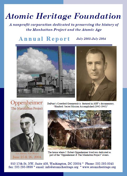 Atomic Heritage Foundation 2004 Annual Report