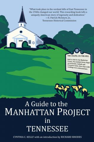 Guide to the Manhattan Project in Tennessee
