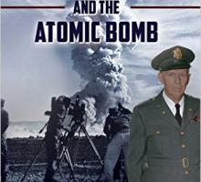 General George C. Marshall and the Atomic Bomb by Frank Settle