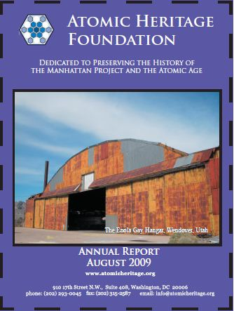 Atomic Heritage Foundation 2009 Annual Report