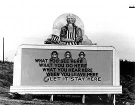 Billboard extolling secrecy at Oak Ridge during the Manhattan Project