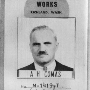 "Compton's ID badge at Hanford, with the last name ""Comas,"" used for security reasons. Photo courtesy of Wikimedia Commons."