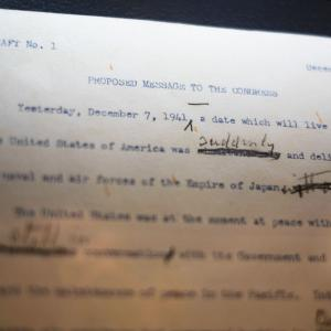 """The speech originally stated, """"Yesterday, December 7, 1941, a date which will live in world history,"""" before FDR changed it to the famous phrase, """"a date which will live in infamy."""""""