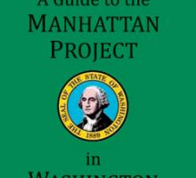 Guide to the Manhattan Project in Washington State